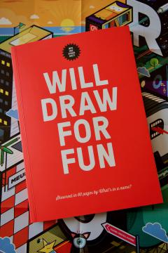 What's in a name – Will Draw For Fun